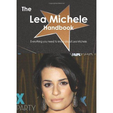 The Lea Michele Handbook   Everything You Need To Know About Lea Michele