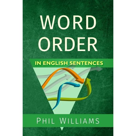 Word Order in English Sentences (Paperback) (Make A Sentence With The Word Traveller)