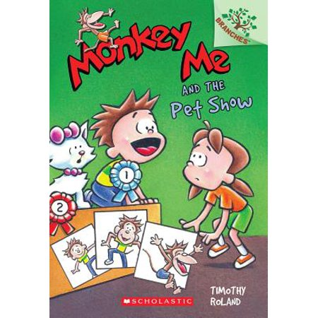 Monkey Me and the Pet Show: A Branches Book (Monkey Me