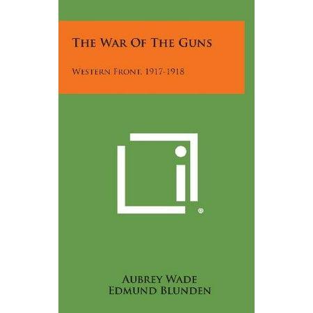 The War of the Guns: Western Front, 1917-1918 - image 1 de 1