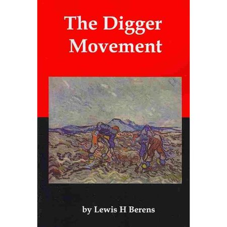 The Digger Movement : Radical Communalism in the English Civil -
