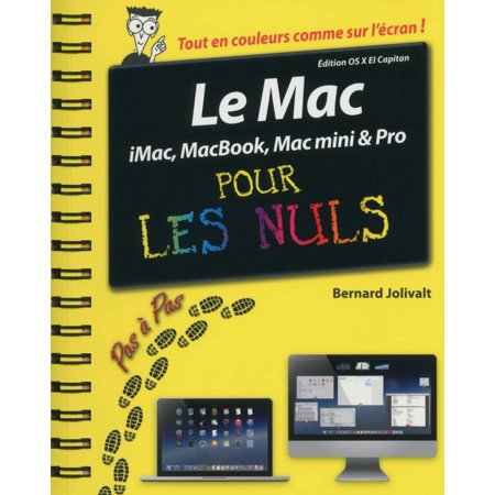 Le Mac pas à pas pour les Nuls édition OS X El Capitan -