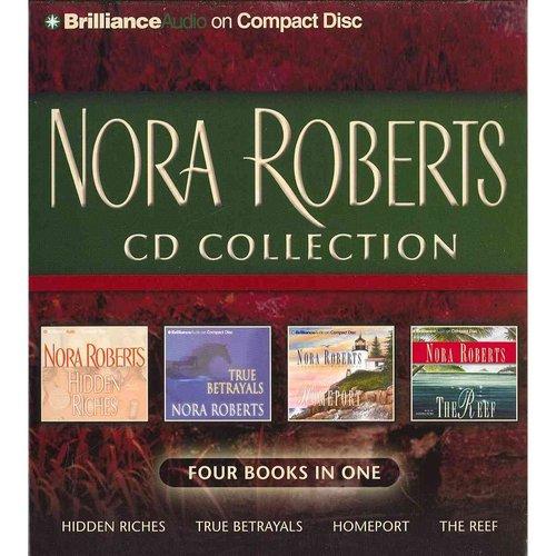 Nora Roberts CD Collection: Hidden Riches / True Betrayals / Homeport / The Reef