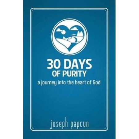 30 Days of Purity: A Journey Into the Heart of God - image 1 of 1