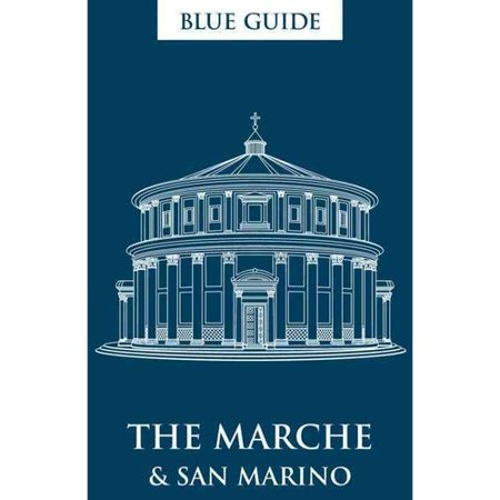 Blue Guide The Marche   San Marino