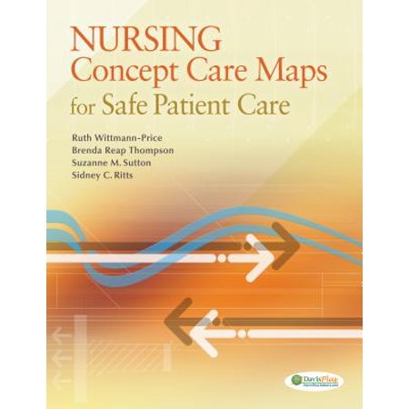 Nursing Concept Care Maps for Providing Safe Patient (Workbook For Fundamental Nursing Skills And Concepts Answers)