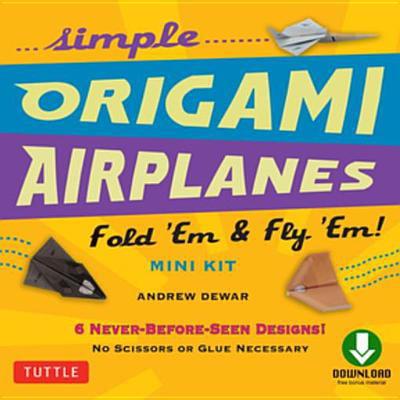 Simple Origami Airplanes Mini Kit Ebook - (Mini Origami)