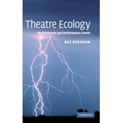 Theatre Ecology: Environments and Performance Events (Hardcover)