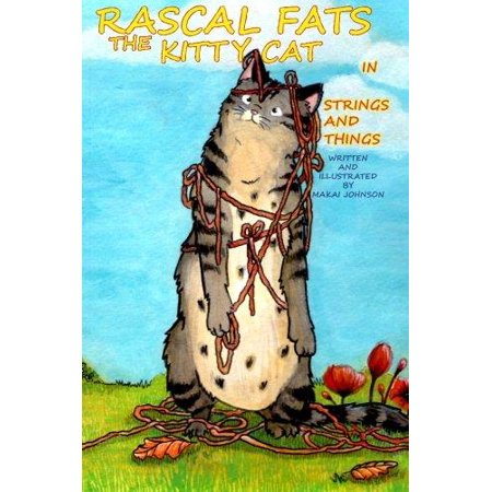 Rascal Fats the Kitty Cat: In Strings and Things
