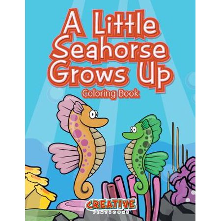 A Little Seahorse Grows Up Coloring Book - Seahorse Merchandise