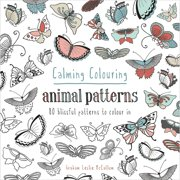 Pavilion Books Calming Coloring Animal Patterns