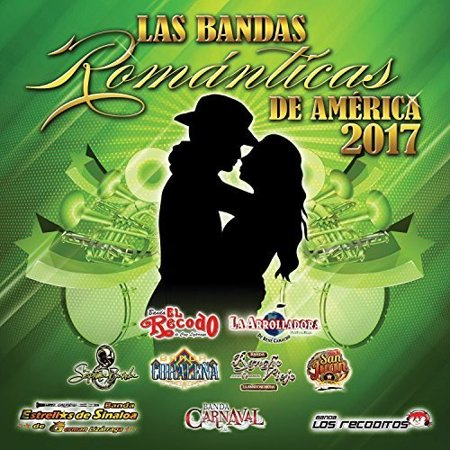 Various Artists - Las Bandas Romanticas De America 2017 (CD) (Date De Halloween 2017)
