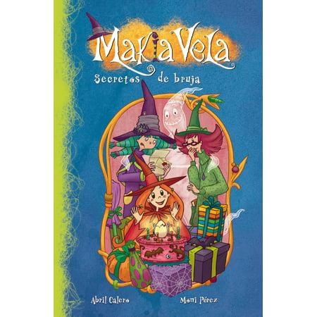 Secretos de bruja (Serie Makia Vela 4) - eBook (Trajes De Brujas De Halloween)