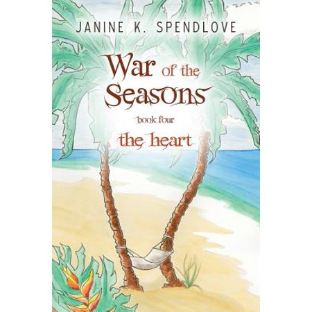 War of the Seasons, Book Four: The Heart by