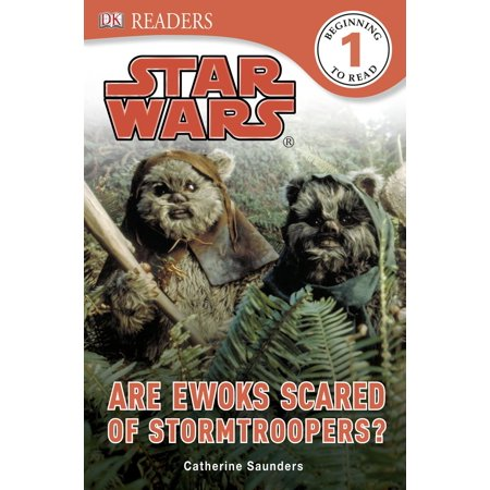 DK Readers L1: Star Wars: Are Ewoks Scared of Stormtroopers? - eBook