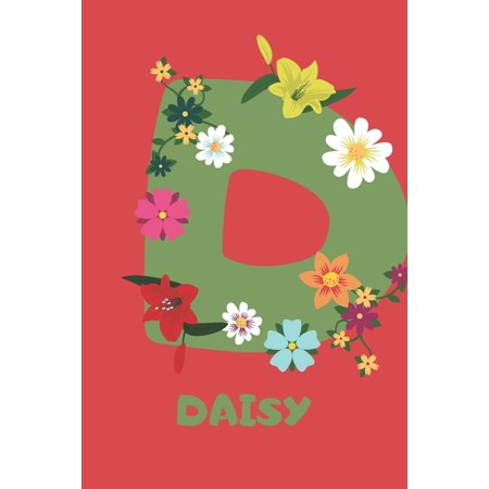 Daisy: Personalized with Name Notebook Journal Lined for Women & Girls. Initial notebook with flowers for women. Best practic Daisy Personalized Seal