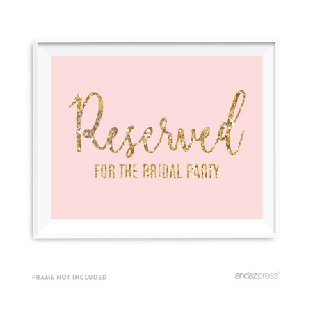 Reserved For The Bridal Party Blush Pink Gold Glitter Print Wedding Party Signs