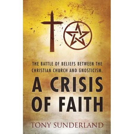 A Crisis of Faith : The Battle of Beliefs Between the Christian Church and (Faith No More Midlife Crisis The Very Best Of)