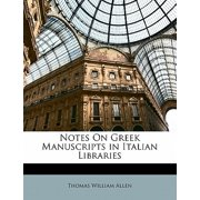 Notes on Greek Manuscripts in Italian Libraries