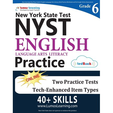 New York State Test Prep: Grade 6 English Language Arts Literacy (ELA) Practice Workbook and Full-length Online Assessments: NYST Study Guide (C Language Best Practices)