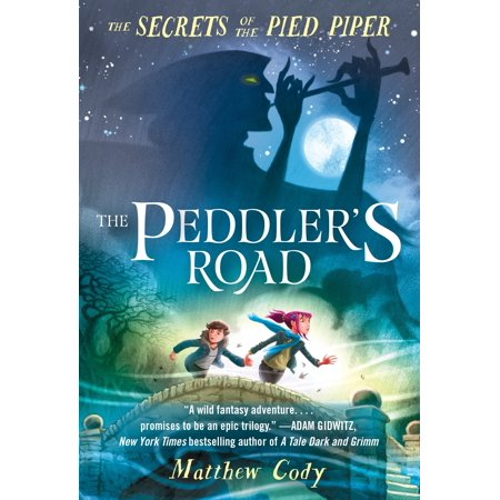 The Secrets of the Pied Piper 1: The Peddler's