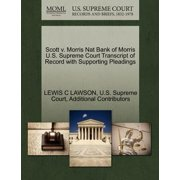 Scott V. Morris Nat Bank of Morris U.S. Supreme Court Transcript of Record with Supporting Pleadings