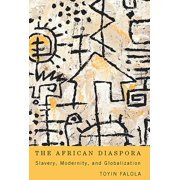 Rochester Studies in African History and the Diaspora: The African Diaspora (Paperback)