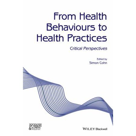 From Health Behaviours to Health Practices : Critical Perspectives](Ill Behaviour Halloween)