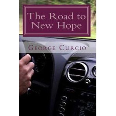 The Road to New Hope: A