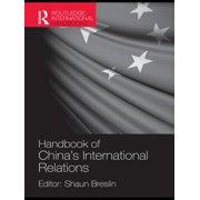 A Handbook of China's International Relations - eBook
