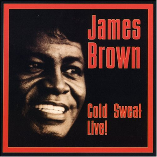 James Brown - Cold Sweat Live [CD]