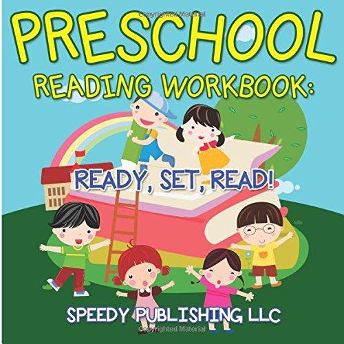 Preschool Reading Workbook: Ready, Set, Read! by