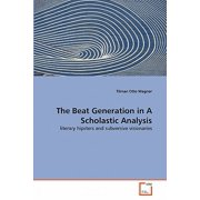 The Beat Generation in a Scholastic Analysis