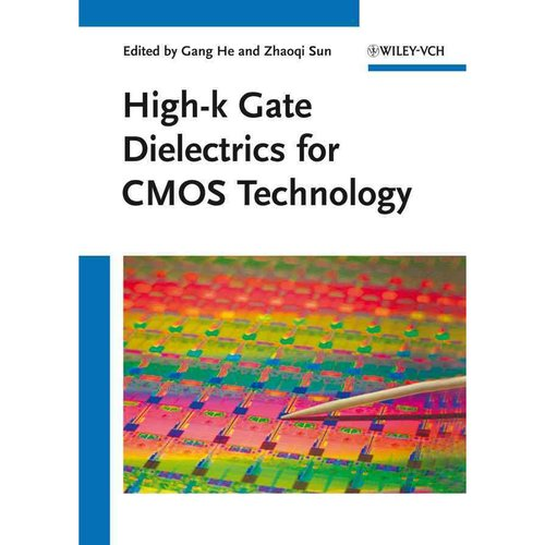 High-K Gate Dielectrics for CMOS Technology