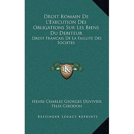 Droit Romain de L'Execution Des Obligations Sur Les Biens ...