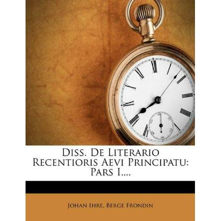 Diss. de Literario Recentioris Aevi Principatu: Pars I. - image 1 of 1