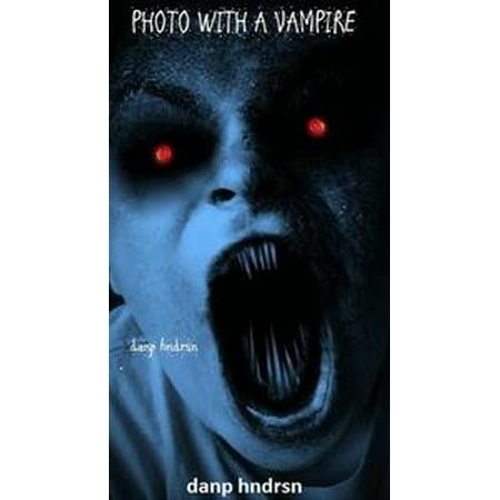 Photo With A Vampire - eBook (Photos De Vampire D'halloween)