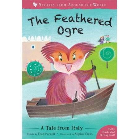The Feathered Ogre : A Tale from Italy ()