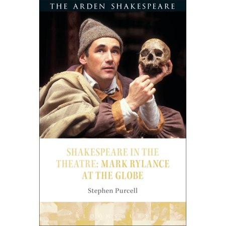 Shakespeare in the Theatre: Mark Rylance at the Globe - eBook
