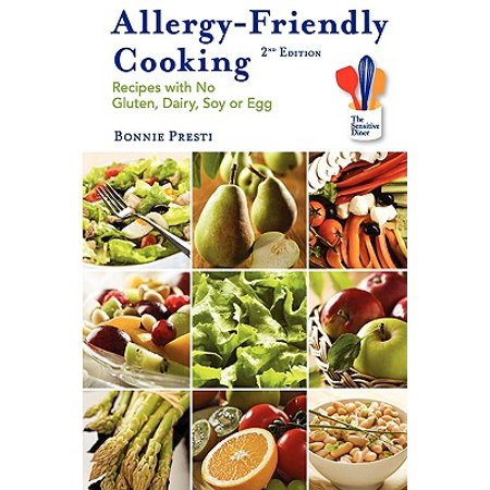 Allergy-Friendly Cooking, 2nd Edition : Recipes with No Gluten, Dairy, Soy or Egg - Halloween Egg Recipes