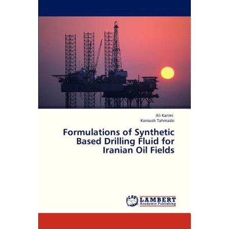 Formulations Of Synthetic Based Drilling Fluid For Iranian Oil Fields