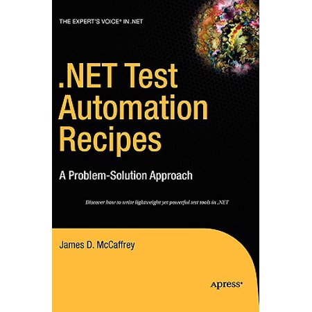 .Net Test Automation Recipes : A Problem-Solution