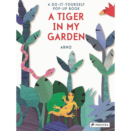 A tiger in my garden a do it yourself pop up book walmart a tiger in my garden a do it yourself pop up book solutioingenieria Choice Image