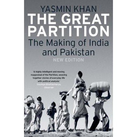 The Great Partition  The Making Of India And Pakistan