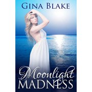 Moonlight Madness - eBook