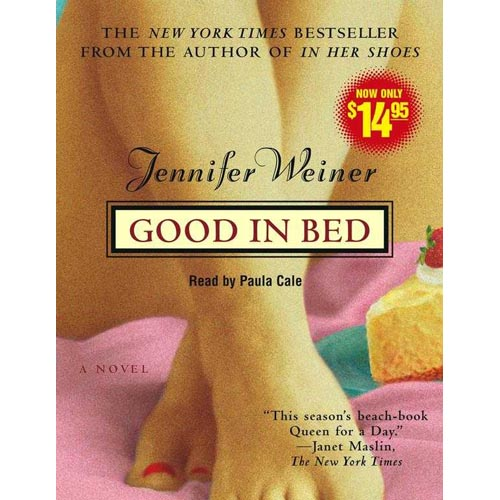 Good in Bed: A Novel