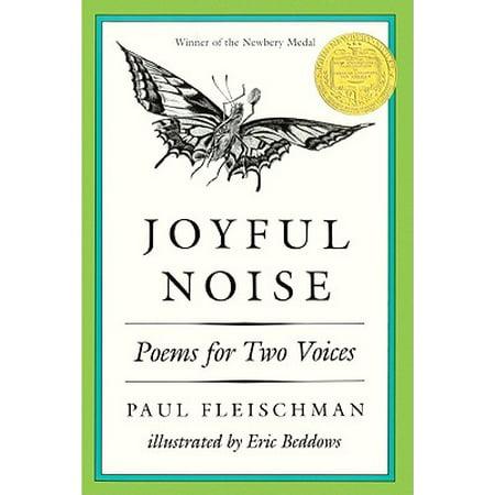 Joyful Noise : Poems for Two Voices (Joyful Noise Poems For Two Voices Lesson Plans)