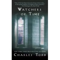 Watchers of Time : An Inspector Ian Rutledge Novel