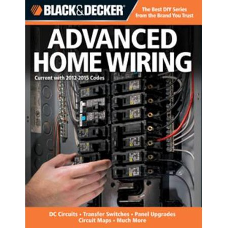 Surprising Black Decker Advanced Home Wiring Updated 3Rd Edition Dc Wiring 101 Olytiaxxcnl