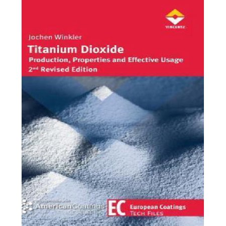 Titanium Dioxide   Production  Properties And Effective Usage By Jochen